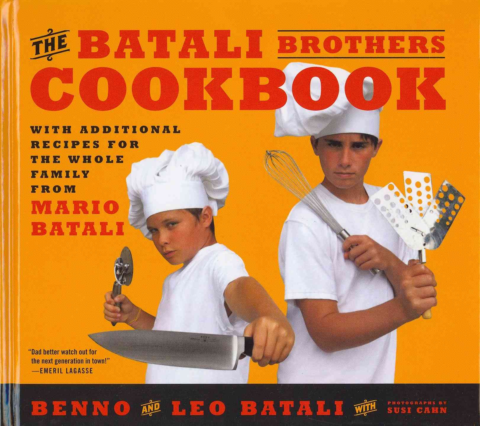 The Batali Brothers Cookbook By Batali, Leo/ Batali, Benno