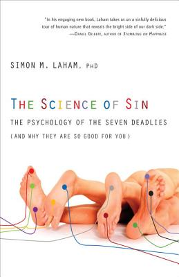 The Science of Sin By Laham, Simon M.