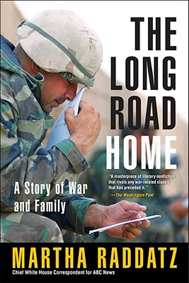 The Long Road Home By Raddatz, Martha