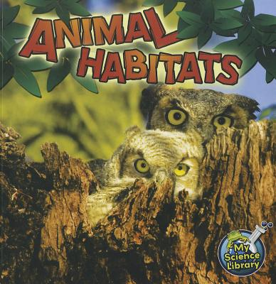 Animal Habitats By Lundgren, Julie K.